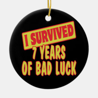 I SURVIVED SEVEN YEARS OF BAD LUCK CHRISTMAS TREE ORNAMENTS