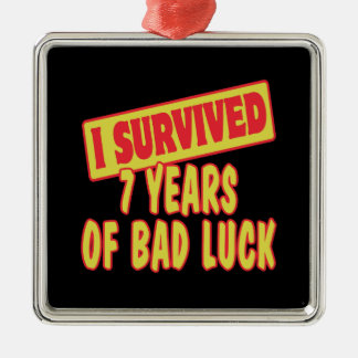 I SURVIVED SEVEN YEARS OF BAD LUCK ORNAMENTS