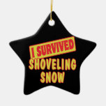 I SURVIVED SHOVELING SNOW Double-Sided STAR CERAMIC CHRISTMAS ORNAMENT