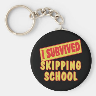 I SURVIVED SKIPPING SCHOOL KEY CHAIN