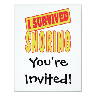 I SURVIVED SNORING 4.25X5.5 PAPER INVITATION CARD