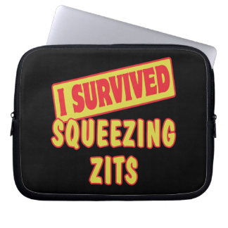I SURVIVED SQUEEZING ZITS LAPTOP SLEEVES