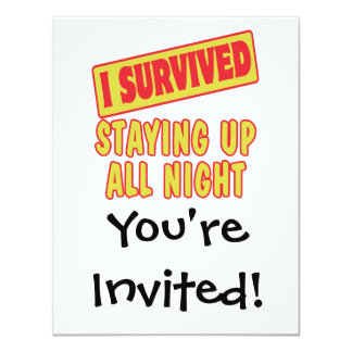 I SURVIVED STAYING UP ALL NIGHT CUSTOM ANNOUNCEMENT