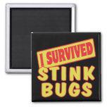 I SURVIVED STINK BUGS FRIDGE MAGNET