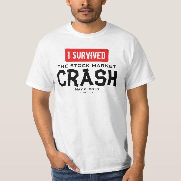 I survived Stock Market Crash May 6 2010 T-Shirt 1