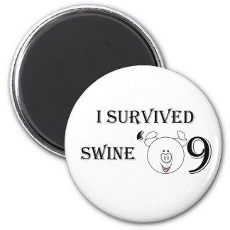 I Survived Swine '09 2 Inch Round Magnet
