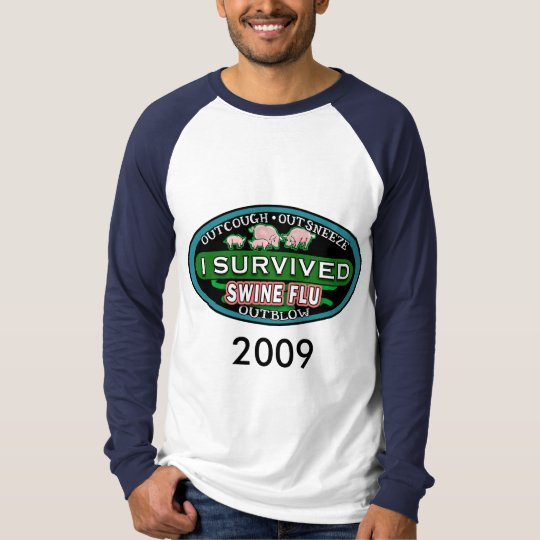 I Survived Swine Flu T shirts, Buttons, Travel Mug T-Shirt