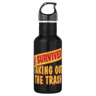 I SURVIVED TAKING OUT THE TRASH WATER BOTTLE