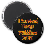 I Survived Texas Wildfires 2011 Fire Refrigerator Magnets