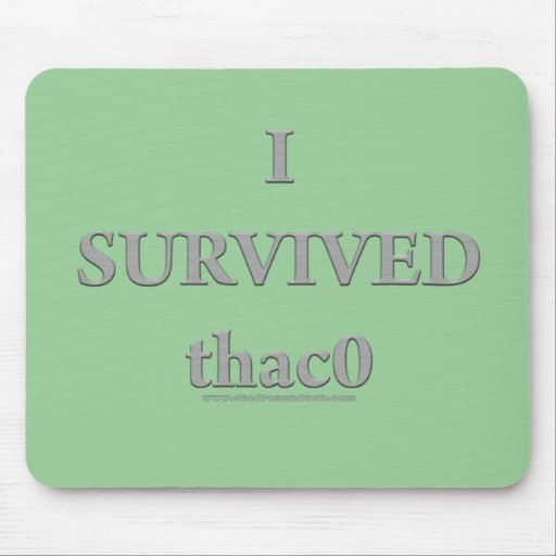 I Survived  thac0 Mouse Pad