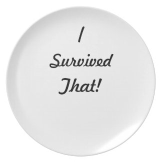 I survived that! party plate