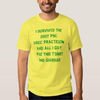 I survived the 2007 PSC OREC Practicum T Shirt