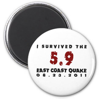 I survived the 2011 East Coast Quake 2 Inch Round Magnet