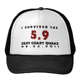 I survived the 2011 East Coast Quake Trucker Hat