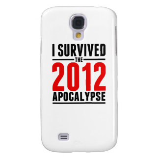 I Survived the 2012 Apocalypse! Galaxy S4 Cases