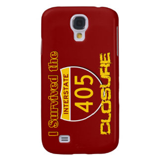 I Survived the 405 Closure Samsung Galaxy S4 Case