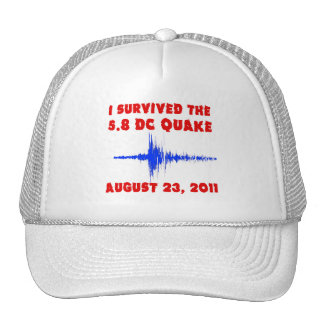 I Survived the 5.8 DC Quake! Tshirts and Gifts Trucker Hat