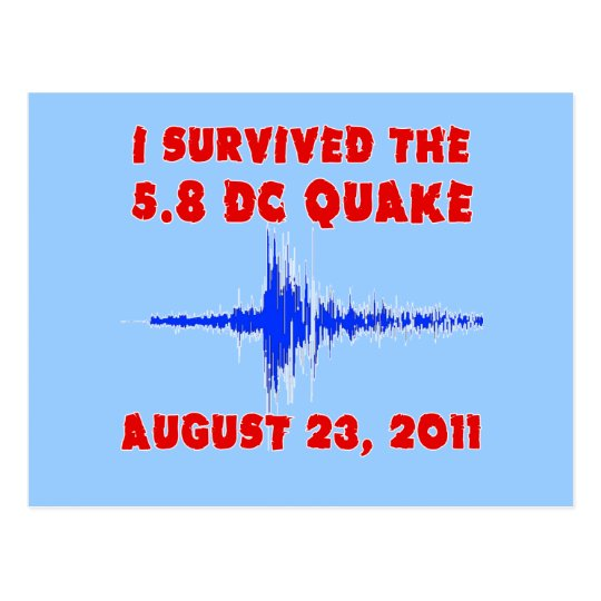 I Survived the 5.8 DC Quake! Tshirts and Gifts Postcard