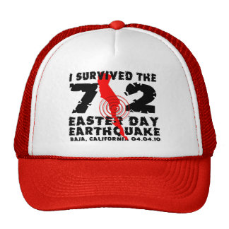 I Survived the 7.2 Easter Day Earthquake Trucker Hat