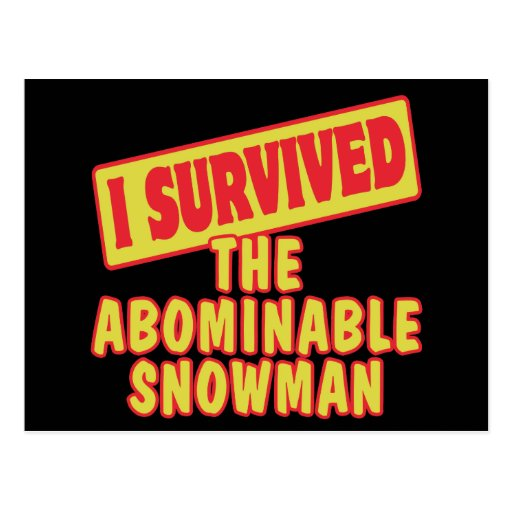 I SURVIVED THE ABOMINABLE SNOWMAN POSTCARD