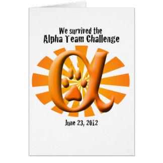I survived the Alpha Team Challenge Greeting Card
