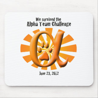 I survived the Alpha Team Challenge Mouse Pad