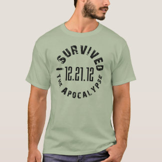 I Survived The Apocalypse 12.21.12 T-Shirt