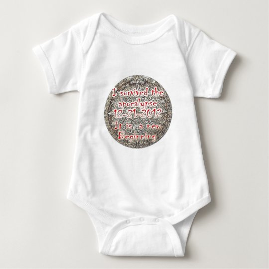 I survived the apocalypse 12-21-2012 baby bodysuit