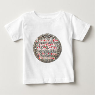 I survived the Apocalypse 12-21-2012 Baby T-Shirt