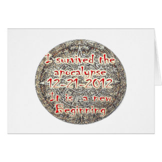 I survived the apocalypse 12-21-2012 card
