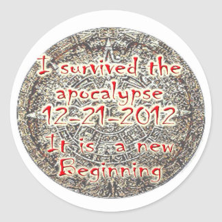 I survived the Apocalypse 12-21-2012 Classic Round Sticker
