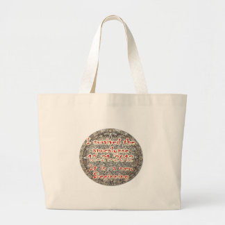 I survived the apocalypse 12-21-2012 large tote bag