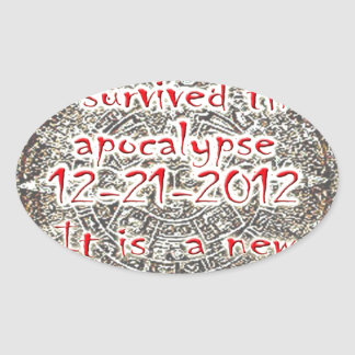 I survived the Apocalypse 12-21-2012 Oval Sticker