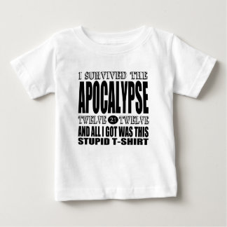 I Survived the Apocalypse 2012 Baby T-Shirt