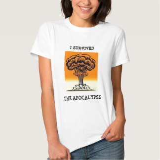 I SURVIVED THE APOCALYPSE T SHIRT