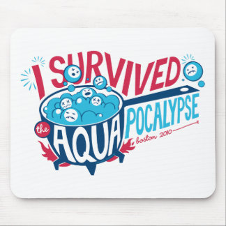 I Survived the Aquapocalypse Mouse Pad