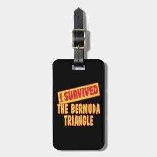 I SURVIVED THE BERMUDA TRIANGLE LUGGAGE TAG