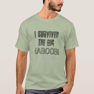 I Survived The Big Haboob T-Shirt