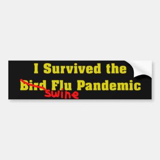 I Survived The Bird er Swine Flu Pandemic Bumper Sticker