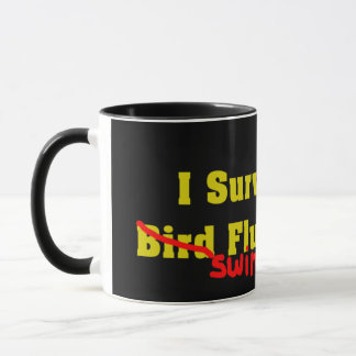 I Survived The Bird er Swine Flu Pandemic Mug