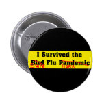 I Survived The Bird Flu Pandemic Button