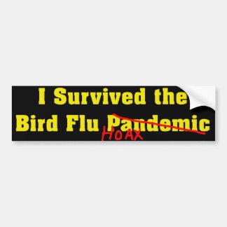 I Survived The Bird Flu Pandemic Hoax Bumper Sticker