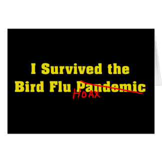 I Survived The Bird Flu Pandemic Hoax Card