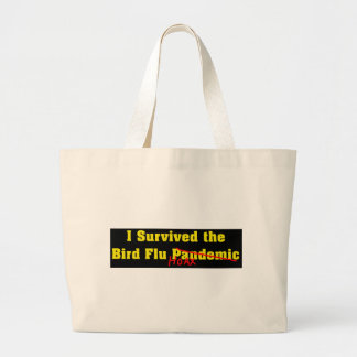 I Survived The Bird Flu Pandemic Hoax Jumbo Tote Bag