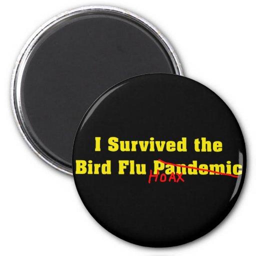I Survived The Bird Flu Pandemic Hoax Fridge Magnets