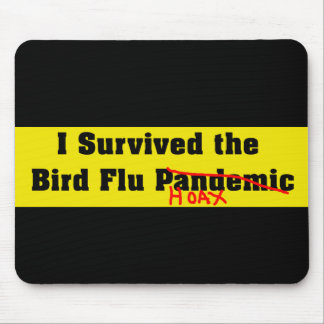 I Survived The Bird Flu Pandemic Mouse Pad