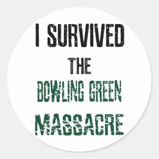I Survived the Bowling Green Massacre Sticker