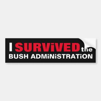I SURVIVED the Bush Administration Bumper Sticker