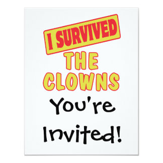 I SURVIVED THE CLOWNS 4.25X5.5 PAPER INVITATION CARD