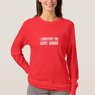 I Survived The Credit Crunch Ladies L/S T-Shirt